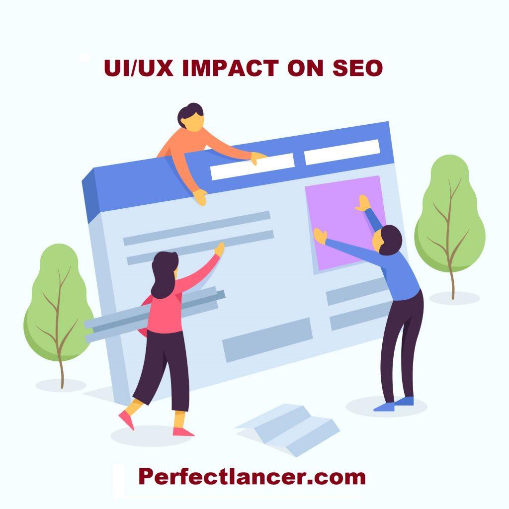UI UX impact on Seo